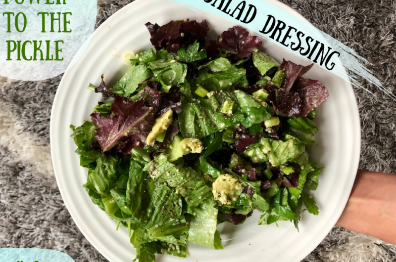 Power to the Pickle Salad Dressing | 4 ingredients + Oil-Free